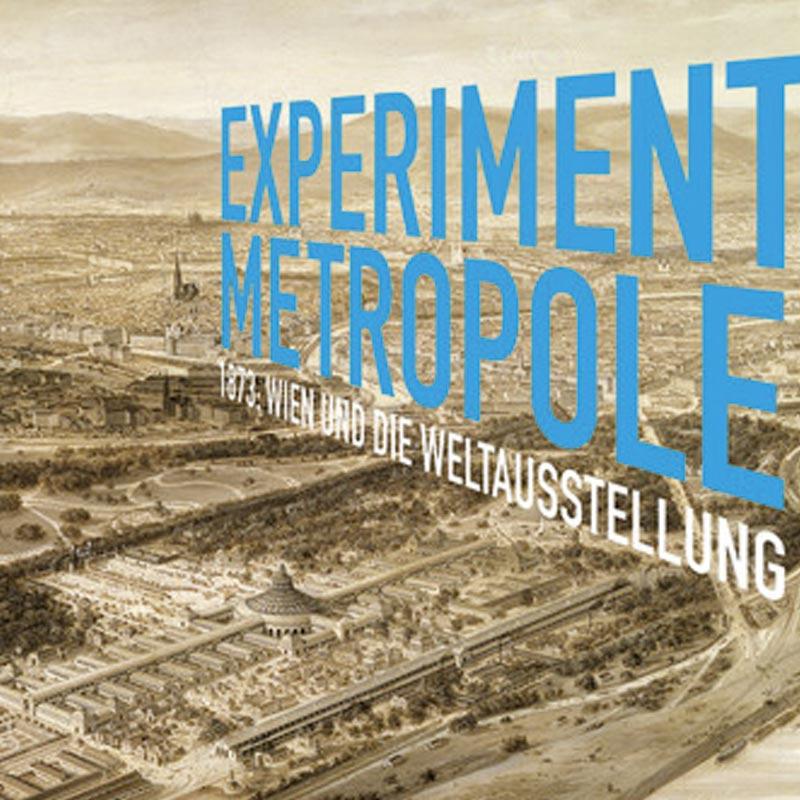 Wien Museum: Experiment Metropole